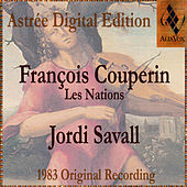 Play & Download François Couperin: Les Nations by Jordi Savall | Napster