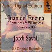 Play & Download Juan Del Enzina: Romances & Villancicos by Jordi Savall | Napster
