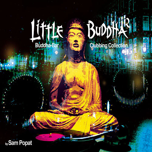 Play & Download Little Buddha Clubbing Vol.2 by Various Artists | Napster