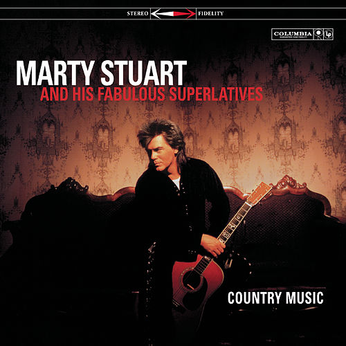 Country Music by Marty Stuart