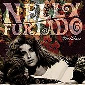 Play & Download Folklore by Nelly Furtado | Napster