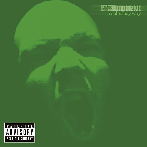 Results May Vary by Limp Bizkit