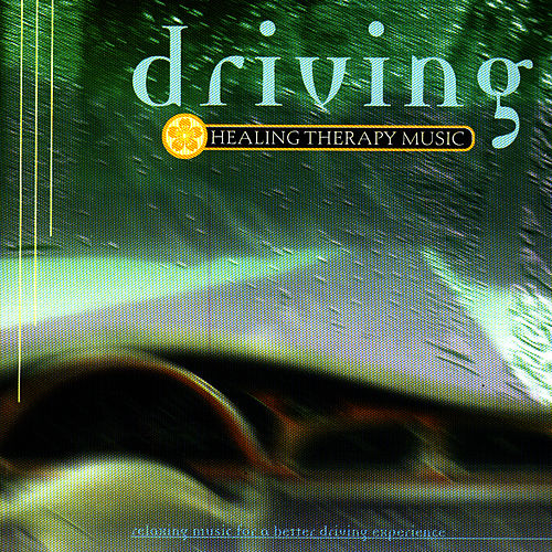 Driving by Healing Therapy Music