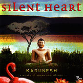 Play & Download Silent Heart by Karunesh | Napster