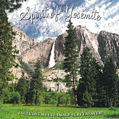 Play & Download Spirit Of Yosemite by National Parks | Napster
