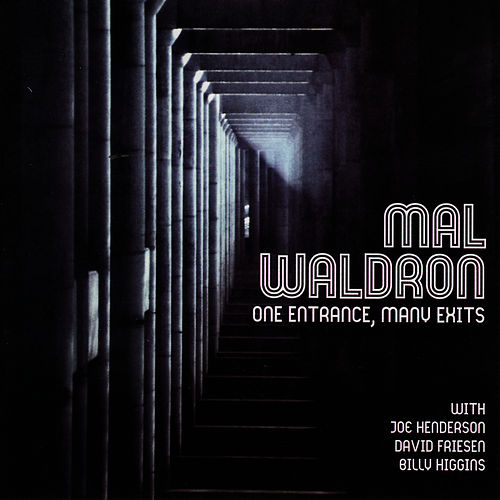 Play & Download One Entrance, Many Exits by Mal Waldron | Napster
