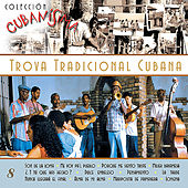 Trova Tradicional Cubana by Various Artists