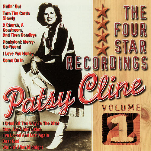 Play & Download The Four Star Recordings, Vol. 1 by Patsy Cline | Napster