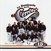 Play & Download Aún No Has Regresado by Banda El Cerrito | Napster