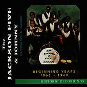 Play & Download The Beginning Years - 1968-1969 by Jackson Five | Napster