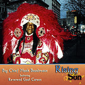 Play & Download Rising Sun by Big Chief Monk Boudreaux | Napster