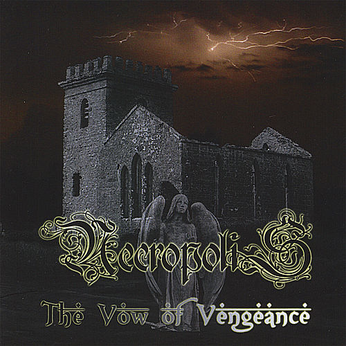 Play & Download The Vow of Vengeance by Necropolis | Napster