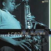 Play & Download Trane's Blues by Various Artists | Napster