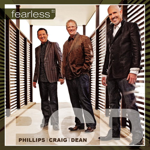 Play & Download Fearless by Phillips, Craig & Dean | Napster