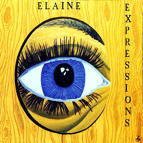 Play & Download Expressions by Elaine | Napster