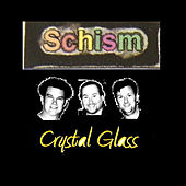 Crystal Glass by Schism