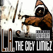 Play & Download The City Limitz by L.A. (Rap) | Napster