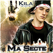 Play & Download Ma Secte by Kila | Napster