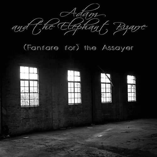 Play & Download (Fanfare For) The Assayer by Adam (Afghani) | Napster