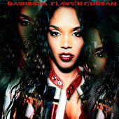 Flawsin (Feat. The Dream) von Rasheeda
