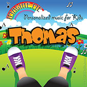 Play & Download Imagine Me - Personalized Music for Kids: Thomas by Personalized Kid Music | Napster