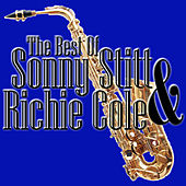 Play & Download The Best Of Sonny Stitt & Ritchie Cole by Ritchie Cole | Napster