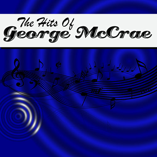 The Hits Of George McCrae by George McCrae