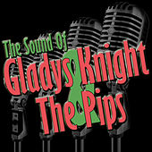 The Sound Of Gladys Knight & The Pips by Gladys Knight
