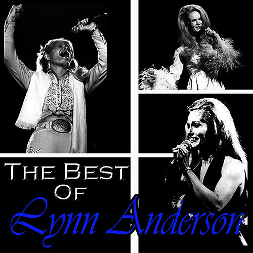 Play & Download The Best Of Lynn Anderson by Lynn Anderson | Napster