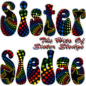 Play & Download The Hits Of Sister Sledge by Sister Sledge | Napster