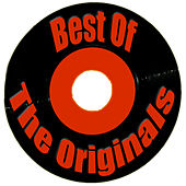 Play & Download Best Of The Originals by The Originals | Napster