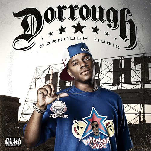 Play & Download Dorrough Music by Dorrough Music | Napster