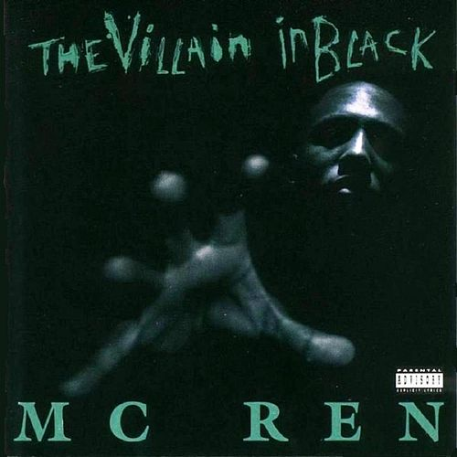 Play & Download The Villain In Black by MC Ren | Napster