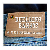 Duelling Banjos & Other Bluegrass Classics by Various Artists