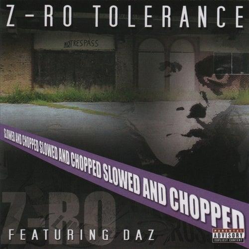 [Slowed] Tolerance by Z-Ro