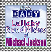 Play & Download Lullaby Renditions Of Michael Jackson by Hit Masters | Napster