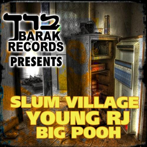 Barak Records Presents Slum Village, Young RJ, Big Pooh by Various Artists