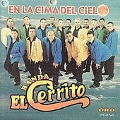 Play & Download En La Cima Del Cielo by Banda El Cerrito | Napster