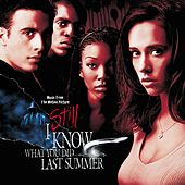 I Still Know What You Did Last Summer Soundtrack von Various Artists