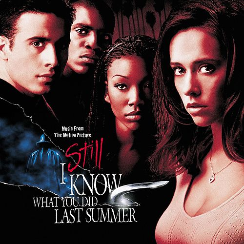 I Still Know What You Did Last Summer Soundtrack by Various Artists