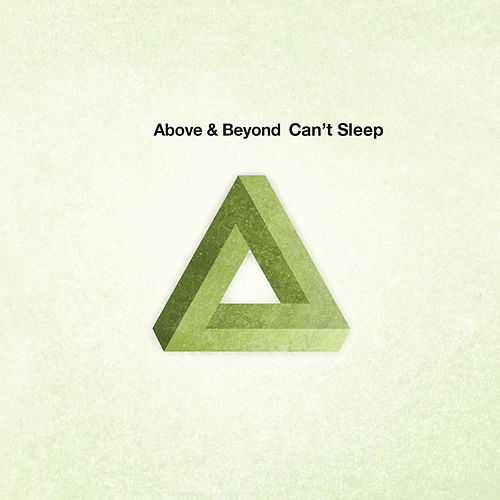 Can't Sleep by Above & Beyond