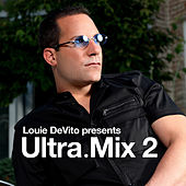 Play & Download Louie DeVito pres. Ultra.Mix 02 by Various Artists | Napster