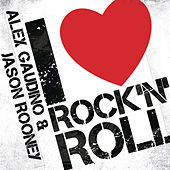 I Love Rock'n'Roll by Alex Gaudino