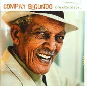 Play & Download Cien Años De Son by Compay Segundo | Napster