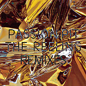 The Reeling - Remixes by Passion Pit