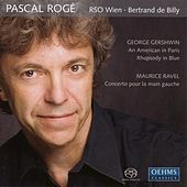GERSHWIN, G.: Rhapsody in Blue / An American in Paris / RAVEL, M.: Piano Concerto for the Left Hand (Roge) by Bertrand De Billy