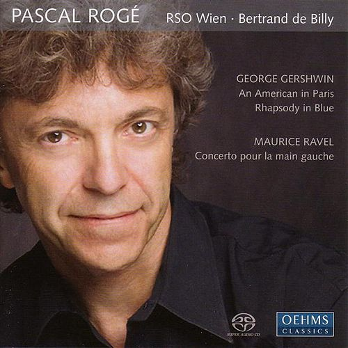 Play & Download GERSHWIN, G.: Rhapsody in Blue / An American in Paris / RAVEL, M.: Piano Concerto for the Left Hand (Roge) by Bertrand De Billy | Napster