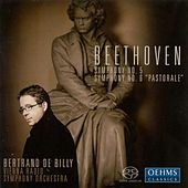 BEETHOVEN, L. van: Symphonies Nos. 5 and 6 (Vienna Radio Symphony, de Billy) by Bertrand De Billy