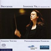 BRUCKNER: Symphony No. 2 (1872 version) by Simone Young