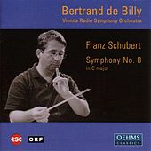Play & Download SCHUBERT, F.: Symphony No. 9 (Vienna Radio Symphony, Billy) by Bertrand De Billy | Napster